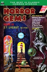 Horror Gems, Volume Six, H. P. Lovecraft and Others | H. P. Lovecraft |