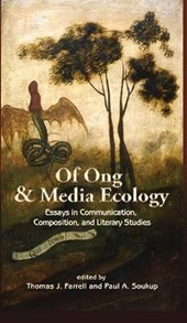 Of Ong and Media Ecology