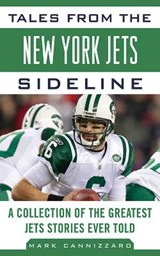 Tales from the New York Jets Sideline | Mark Cannizzaro |