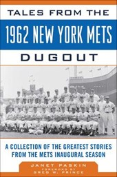 Tales from the 1962 New York Mets Dugout | Janet Paskin |