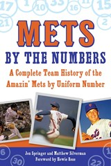 Mets by the Numbers | Jon Springer |