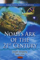 Noah's Ark of the 21st Century