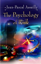 The Psychology of Risk | Jean-pascal Assailly |