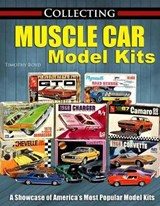 Collecting Muscle Car Model Kits | Tim Boyd |