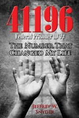 The Number That Changed My Life | Jeffrey W Snyder |