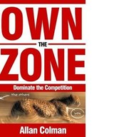 Own the Zone | Allan Colman |