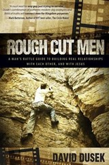 Rough Cut Men | David Dusek |