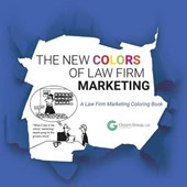 The New Colors of Law Firm Marketing | Allan Colman |