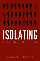 Isolating the Guerrilla