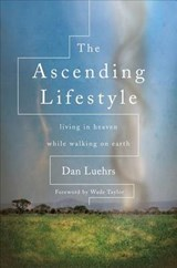 The Ascending Lifestyle | Dan Luehrs |