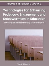 Technologies for Enhancing Pedagogy, Engagement and Empowerment in Education