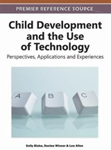 Child Development and the Use of Technology | auteur onbekend |