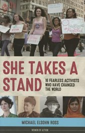 She Takes a Stand | Michael Elsohn Ross |