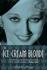 The Ice Cream Blonde | Michelle Morgan |