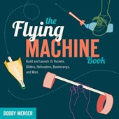 The Flying Machine Book | Bobby Mercer |