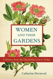 Women and Their Gardens