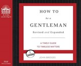 How to Be a Gentleman | John Bridges |