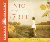 Into the Free | Julie Cantrell |
