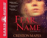 Fear Has a Name | Creston Mapes |