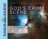God's Crime Scene | J. Warner Wallace |