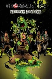 Ghostbusters Volume 3 Haunted America