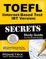 TOEFL Secrets (Internet-Based Test iBT Version) Study Guide | Toefl Exam Secrets Test Prep Team |