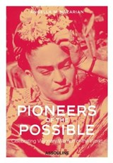 Pioneers of the Possible | Angella M. Nazarian |