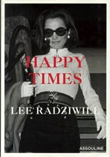 Happy Times | Lee Radziwill |