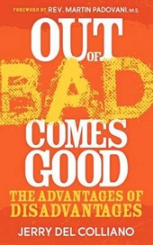 Out of Bad Comes Good