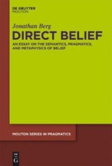 Direct Belief | Jonathan Berg |