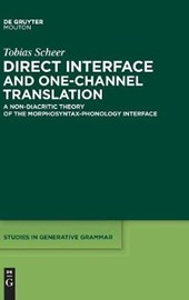 Direct Interface and One-Channel Translation | Tobias Scheer |