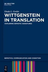 Wittgenstein in Translation | Dinda L. Gorlée |
