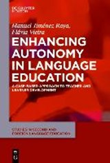 Enhancing Autonomy in Language Education | Raya, Manuel Jimenez ; Vieira, Flavia |