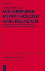 Wilderness in Mythology and Religion | auteur onbekend |