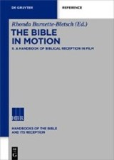 The Bible in Motion | auteur onbekend |