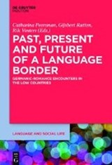 Past, Present and Future of a Language Border |  |