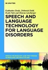 Speech and Language Technology for Language Disorders | Katharine Beals |