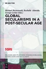 Global Secularisms in a Post-Secular Age | auteur onbekend |