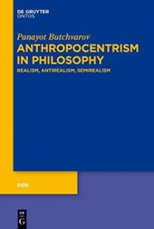Anthropocentrism in Philosophy | Panayot Butchvarov |