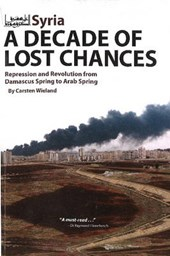 Syria - A Decade of Lost Chances
