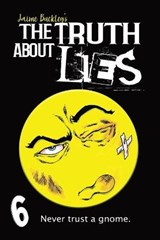 The Truth about Lies | Jaime Buckley |