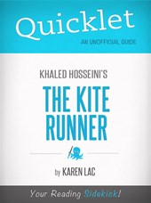 Quicklet On The Kite Runner By Khaled Hosseini (CliffNotes-like Book Summary)