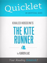 Quicklet On The Kite Runner By Khaled Hosseini (CliffNotes-like Book Summary) | Karen Lac |
