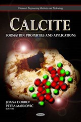 Calcite: Formation, Properties and Applications | auteur onbekend |