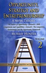 Opportunity, Strategy and Entrepreneurship: A Meta-Theory | Murray Hunter |