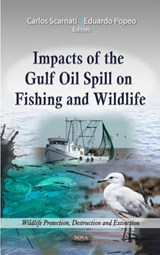 Impacts of the Gulf Oil Spill on Fishing and Wildlife | auteur onbekend |