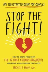 Stop the Fight! | Brody, Michelle, Ph.D. |