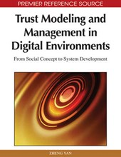 Trust Modeling and Management in Digital Environments