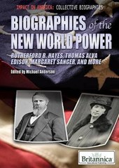 Biographies of the New World Power | Michael Anderson |