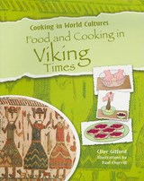 Food and Cooking in Viking Times | Clive Gifford |